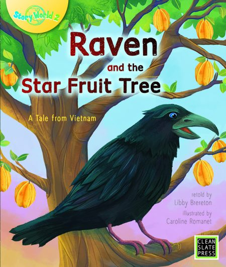 Raven and the Star Fruit Tree (Big Book Edition)